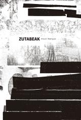 Zutabeak. Microensayos sobre arte, cultura y sociedad de Arturo/fito Rodríguez
