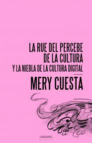 La Rue del Percebe de la Cultura y la niebla de la cultura digital